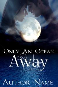 OnlyAnOceanAway