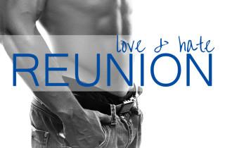 Reunion: Love & Hate